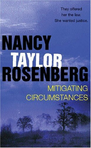 Mitigating Circumstances by Nancy Taylor Rosenberg