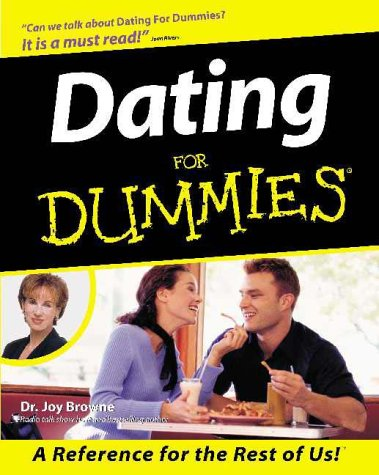Dating for Dummies by Dr Joy Browne 2011 Paperback 0470892056 | eBay