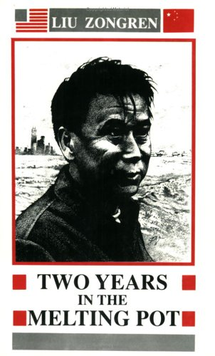 two years in the melting pot by liu zongren reviews discussion bookclubs lists