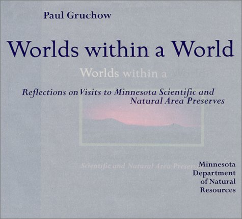 World Within a World by Paul Gruchow