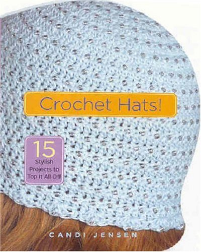 Book Cover Crochet Hat ~ Crochet hats by candi jensen — reviews discussion