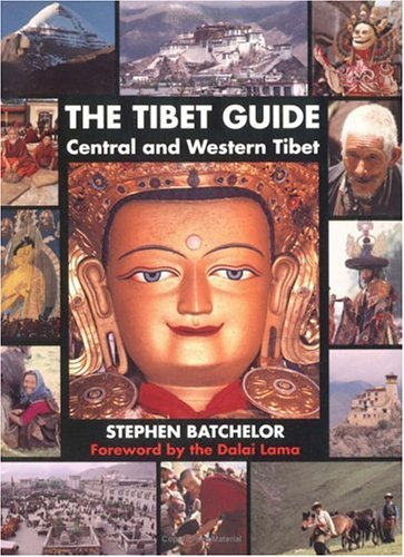 The Tibet Guide by Stephen Batchelor