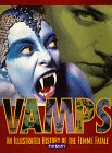 Vamps: An Illustrated History of the Female Fatale