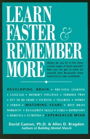 Learn Faster & Remember More by David Gamon