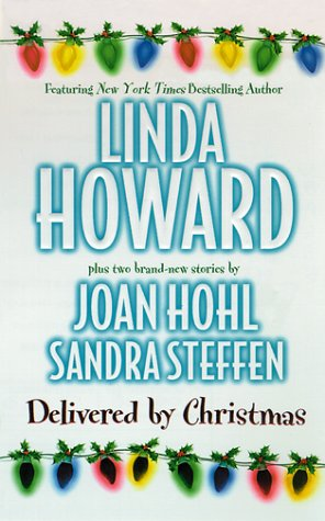 Delivered by Christmas by Linda Howard