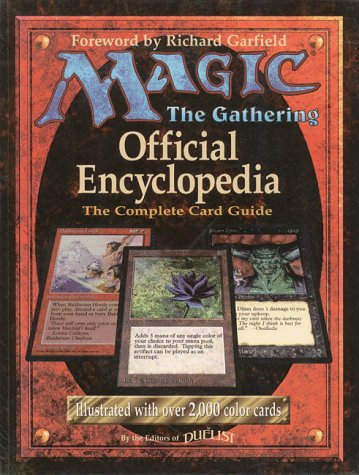 Magic: The Gathering: The Official Encyclopedia and the Complete Card Game
