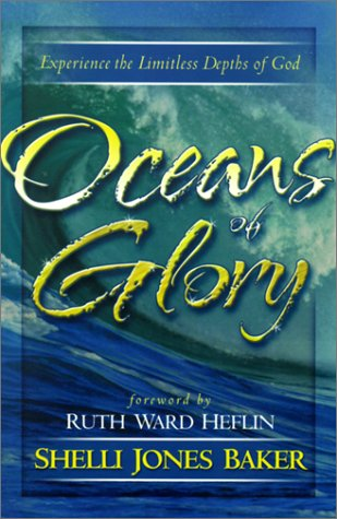 Oceans of Glory by Shelli Jones Baker