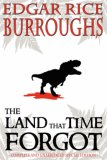 The Land that Time Forgot - Special Edition (Caspak, #1-3)