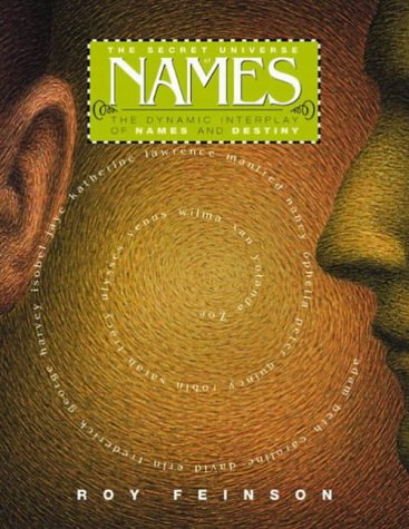 The Secret Universe of Names by Roy Feinson