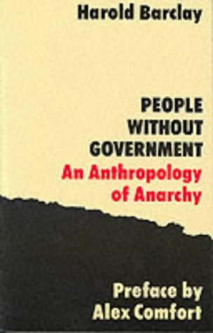 People without Government: An Anthropology of Anarchy