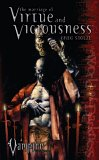 Marriage of Virtue and Viciousness (Vampire the Requiem #3)