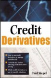 Credit Derivatives: Techniques to Manage Credit Risk for Financial Professionals