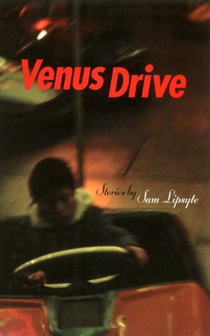 Venus Drive by Sam Lipsyte