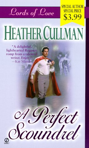 A Perfect Scoundrel by Heather Cullman