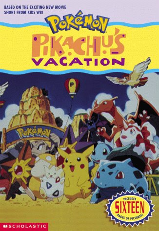 Pikachu's Vacation by Tracey West
