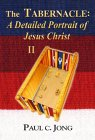 The Tabernacle: A Detailed Portrait Of Jesus Christ II