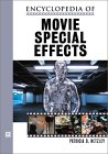 Encyclopedia of Movie Special Effects by Patricia D. Netzley