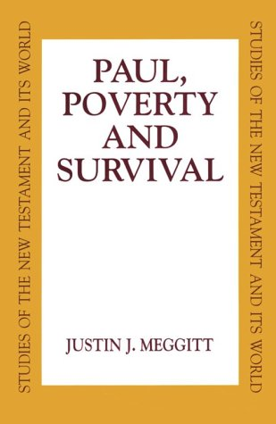Paul, Poverty and Survival by Justin Meggitt