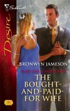The Bought-and-Paid-for Wife (Secret Lives of Society Wives, #4) (Silhouette Desire, #1743)
