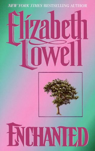 Enchanted by Elizabeth Lowell