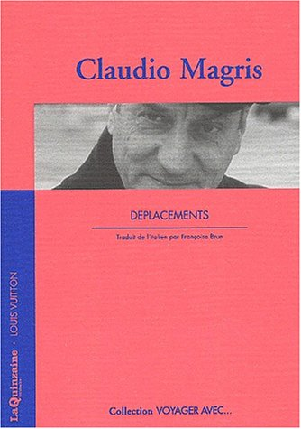 Déplacements by Claudio Magris