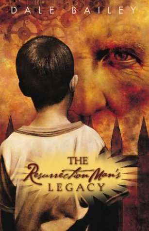 The Resurrection Man's Legacy: And Other Stories