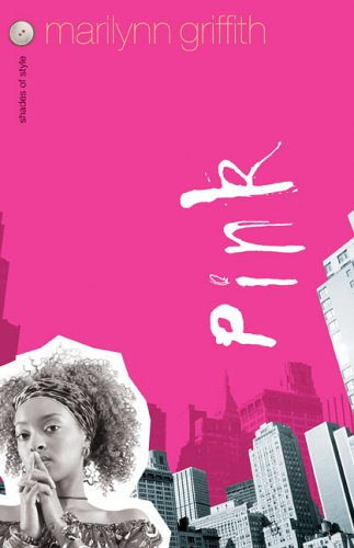 Pink by Marilynn Griffith