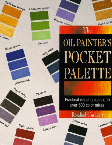 The Oil Painter's Pocket Palette by North Light Books