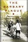 The Barbary Plague: The Black Death in Victorian San Francisco