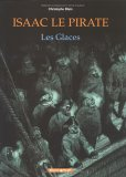 Les Glaces (Isaac le pirate #2)
