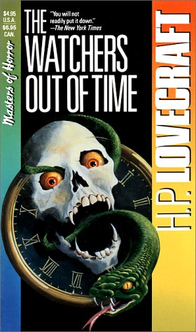 The Watchers Out of Time by H.P. Lovecraft