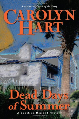 Dead Days of Summer by Carolyn Hart
