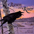 Raven and River by Nancy White Carlstrom