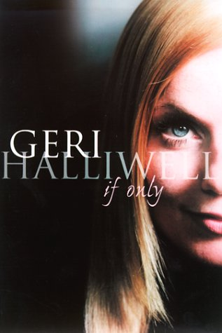 If Only by Geri Halliwell