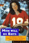 Men Will Be Boys: The Modern Woman Explains Football and Other Amusing Male Rituals