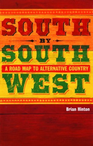 South by Southwest by Brian Hinton