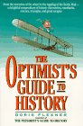 The Optimist's Guide to History