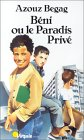 Beni Ou Le Paradis Prive (Collection Points. Serie Point Virgule) (French Edition)