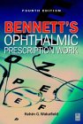 Bennett's Ophthalmic Prescription Work