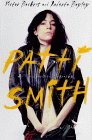 Patti Smith: An Unauthorized Biography