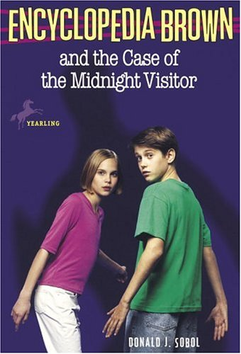 Encyclopedia Brown and the Case of the Midnight Visitor by Donald J. Sobol