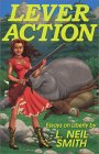 Lever Action: Essays on Liberty