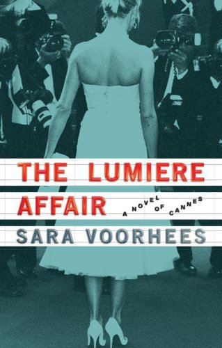 The Lumiere Affair by Sara Voorhees