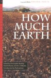 How Much Earth: The Fresno Poets