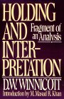 Holding and Interpretation: Fragment of an Analysis