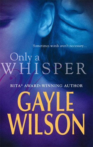 Only a Whisper by Gayle Wilson