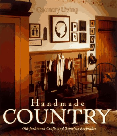 Country Living Handmade Country by Country Living Magazine