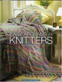 Easy Afghans for Knitters