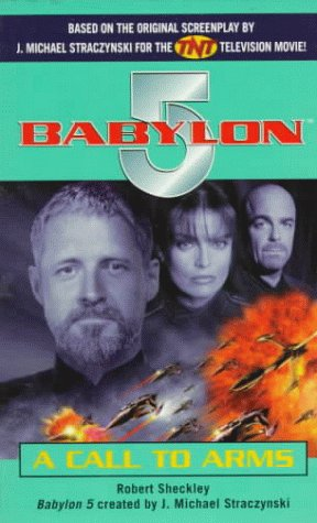 Get Babylon 5: A Call to Arms (Babylon 5: Episode Novelizations and Scriptbooks) PDF