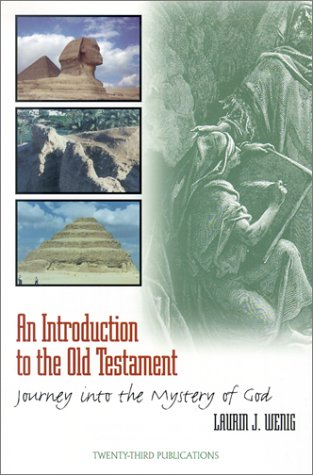 An Introduction to the Old Testament by Laurin J. Wenig